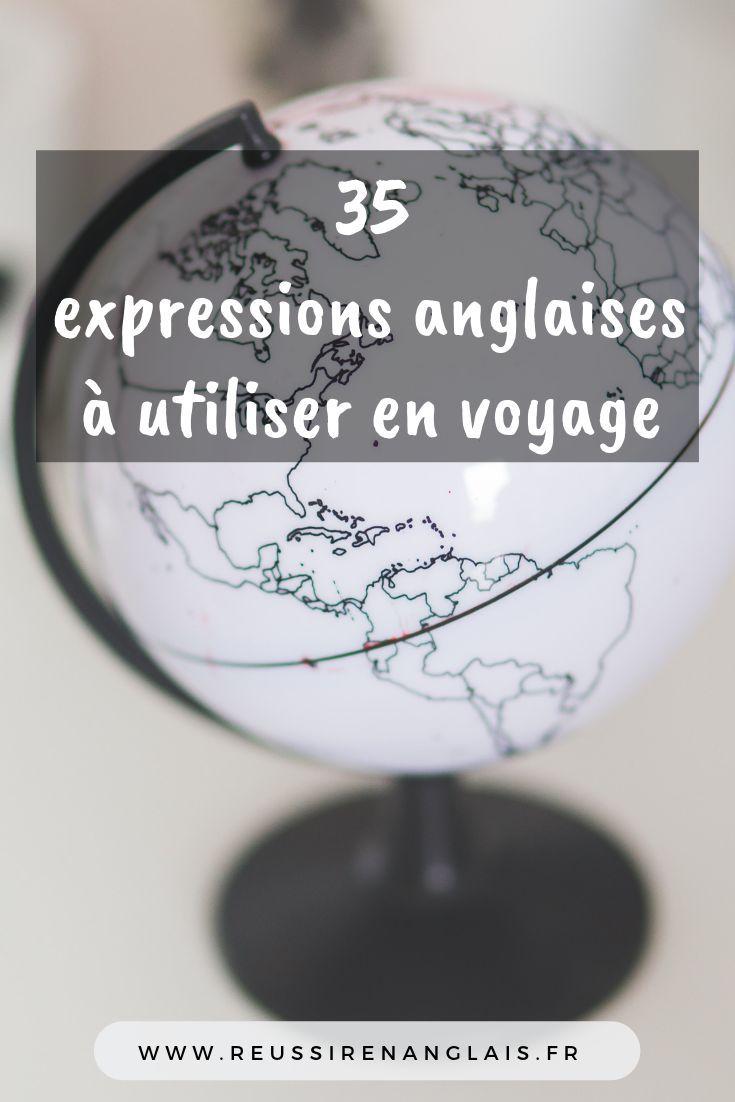 35 Expressions Anglaises Utiliser En Voyage