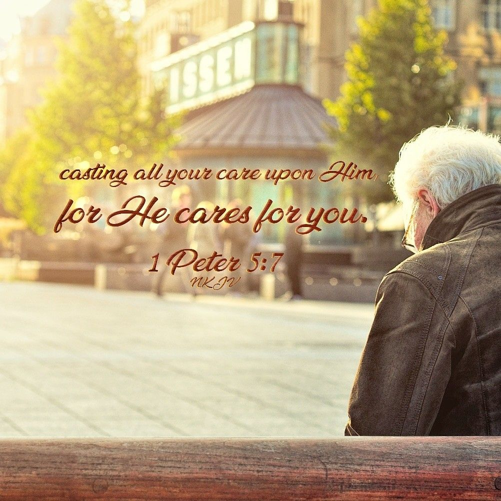 casting all your care upon Him, for He cares for you. I