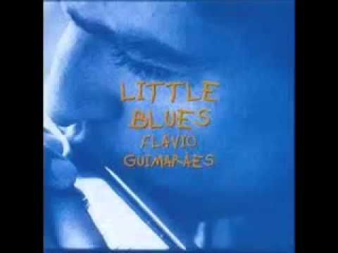 Flávio Guimarães - Little Blues - 1998 - Full Album