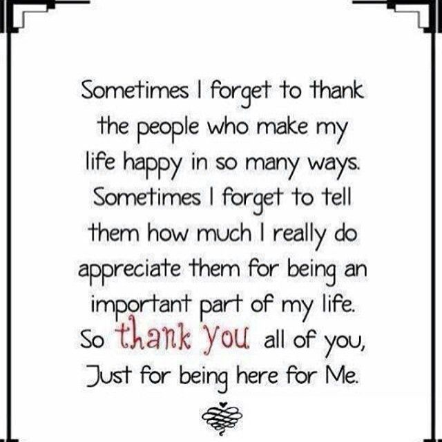 Grateful For You Quotes Thank you for being in my life. I am grateful to have you in my  Grateful For You Quotes
