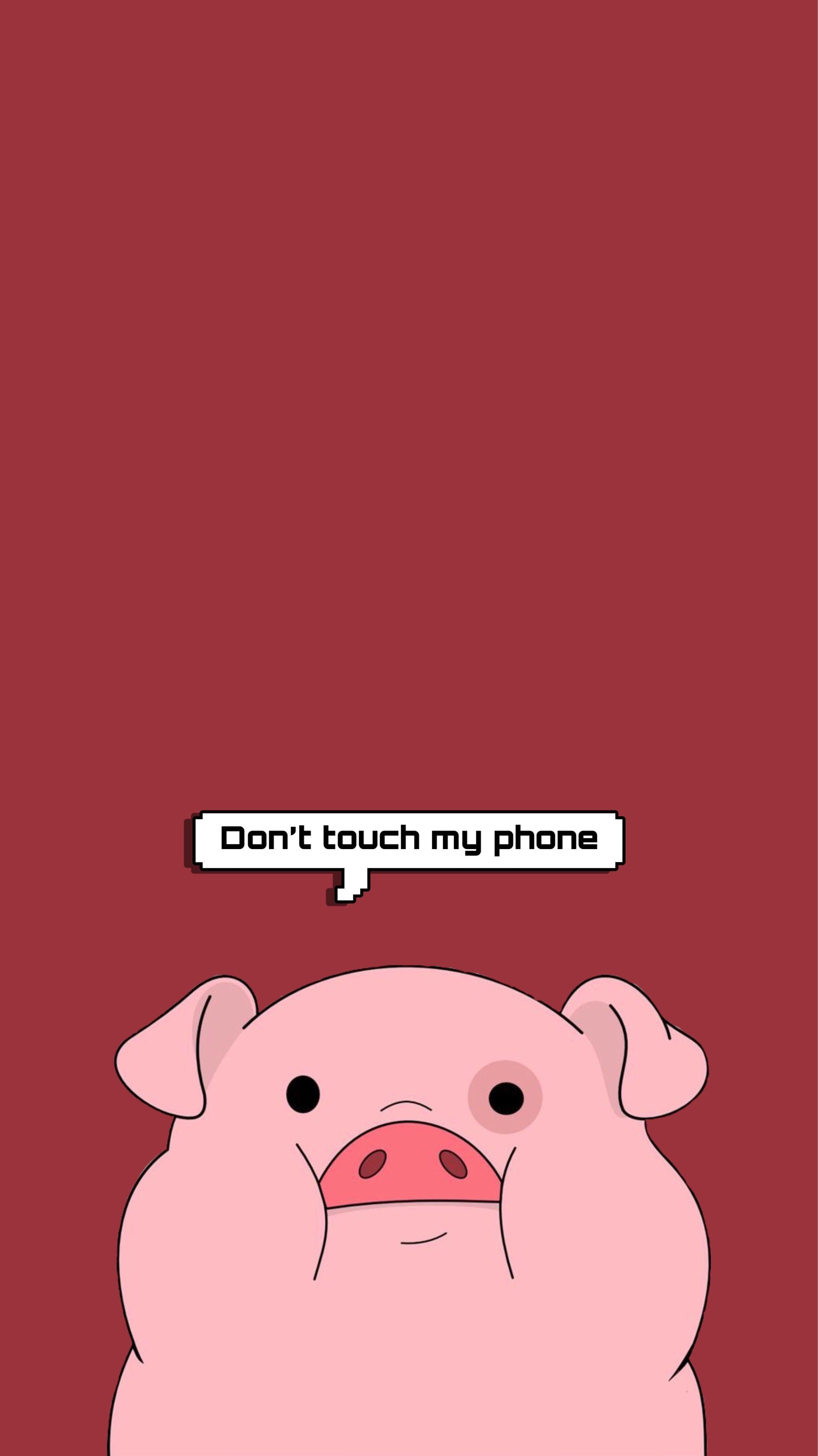 Pig Gravityfalls Wallpaper Iphone Wallpaper Quotes Funny Funny Iphone Wallpaper Funny Phone Wallpaper