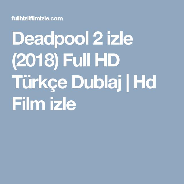 deadpool 3 izle türkçe dublaj izle full 720p