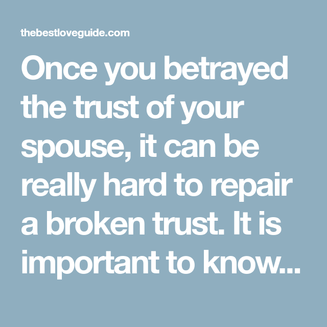 Betrayal of trust in marriage