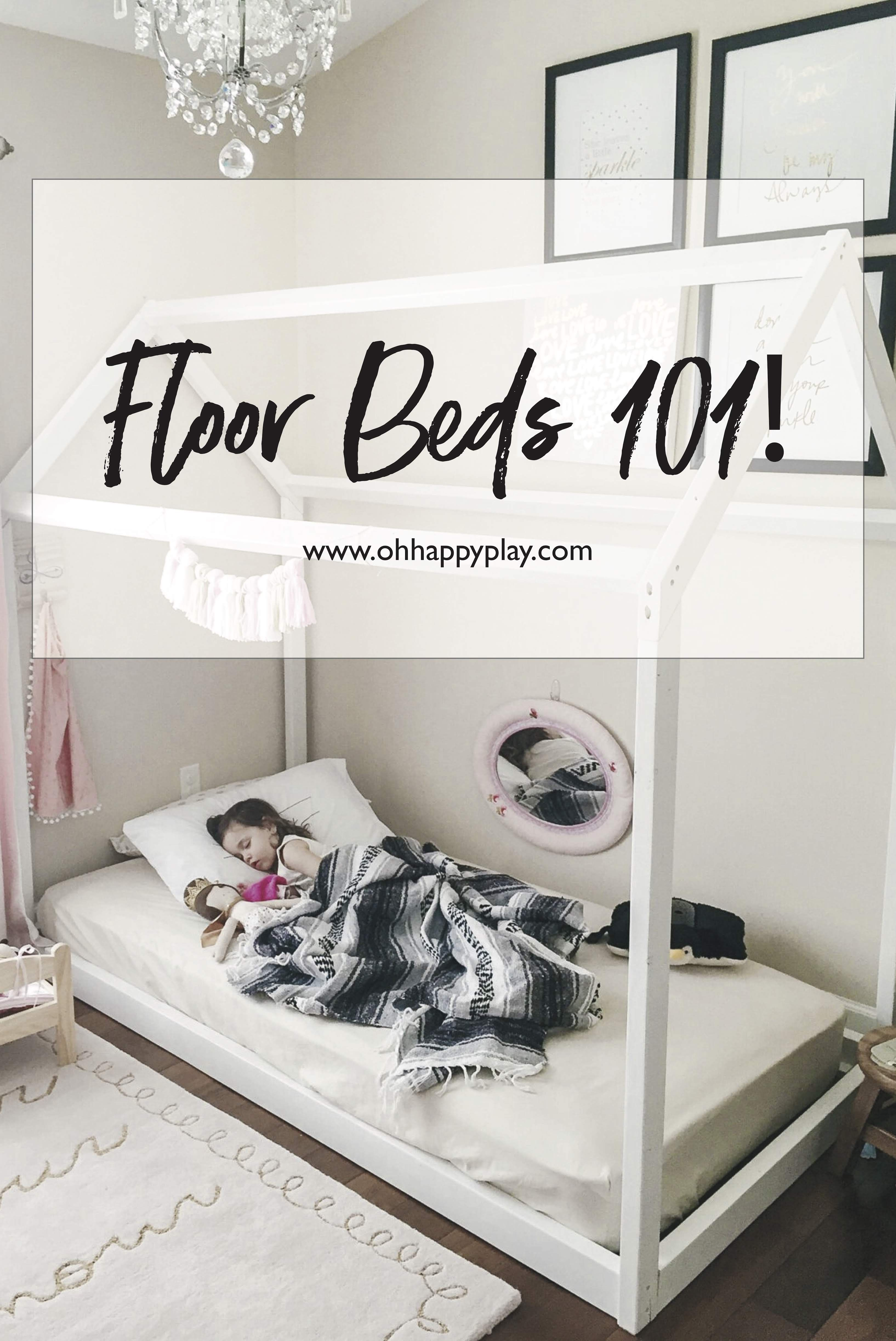 Pin It Floor Beds 101 Are You Looking For The Perfect Bed Solution For Your Child Floor Beds Have So M Toddler