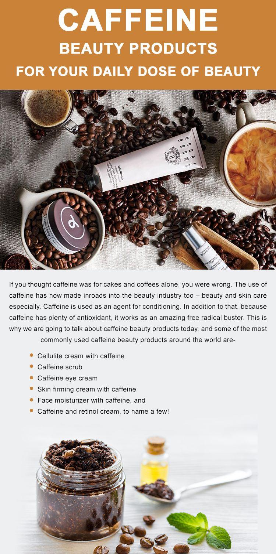 Beauty Secret Ingredient:Caffeine
