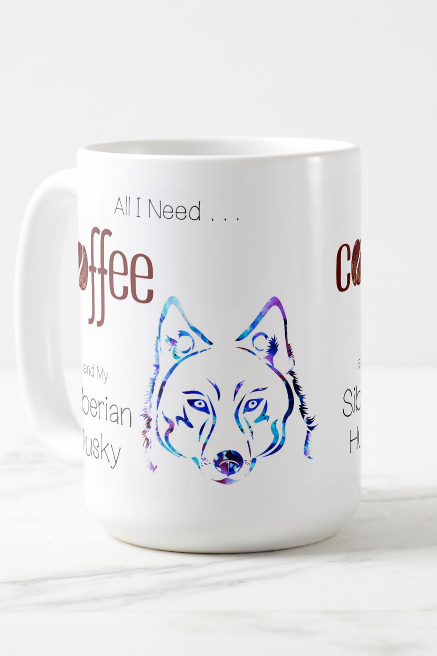 All I Need Is Coffee And My Siberian Husky Perfect Gift For Any Lover Dog Breed Mugs Gifts