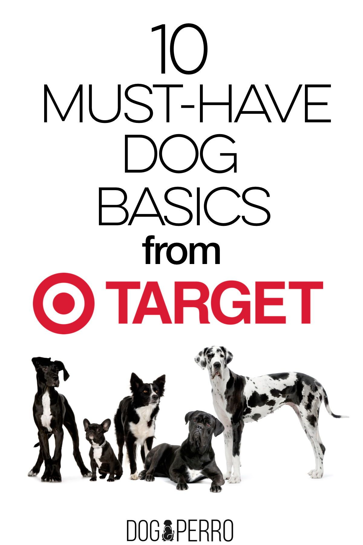 10 Must Have Dog Basics From Target Dog Perro Dog Hotel Dog Blog Must Haves