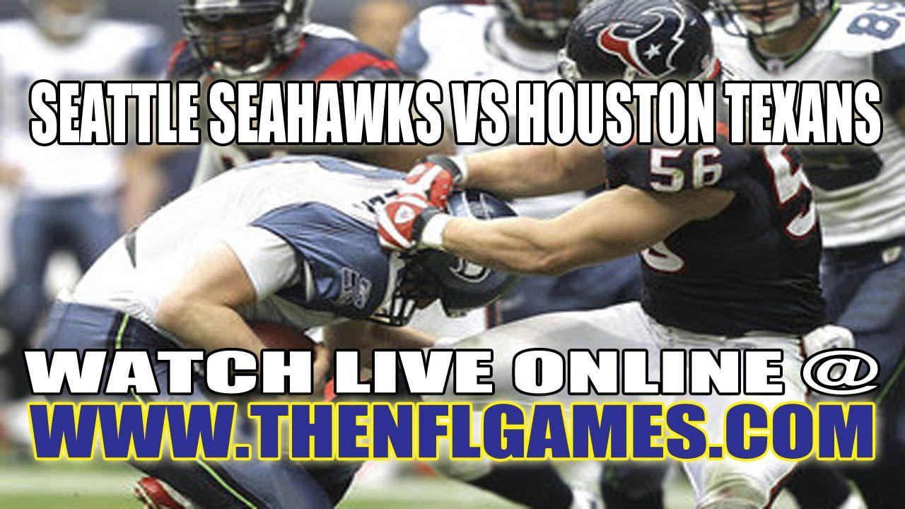 Seattle Seahawks vs Houston Texans Live Streaming