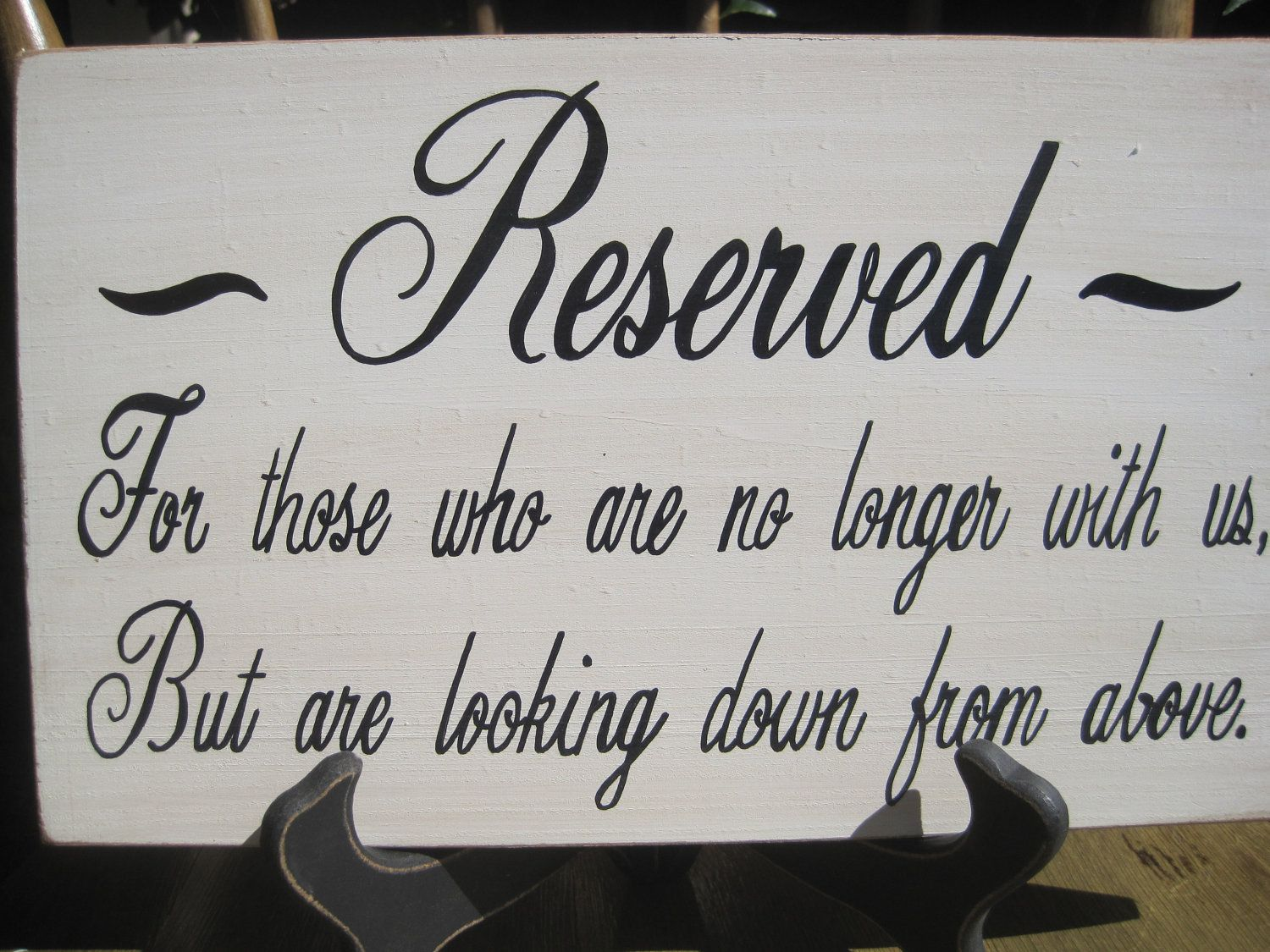Rustic Wedding Sign Memorial Reserved For Those Who Are No Longer With Us Loo