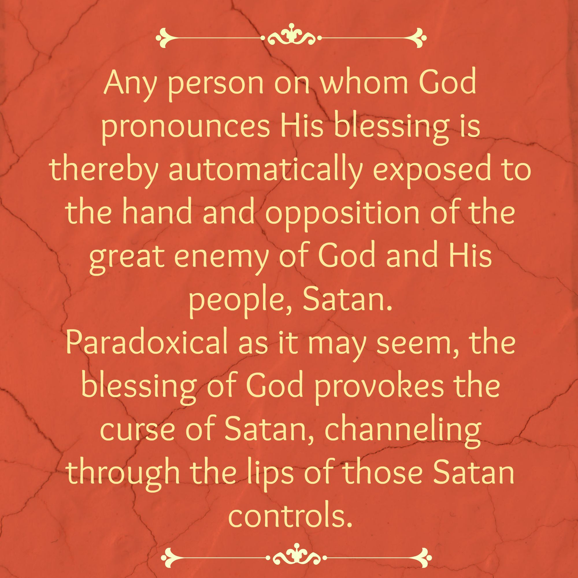 Any Person On Whom God Pronounces His Blessing Is Thereby