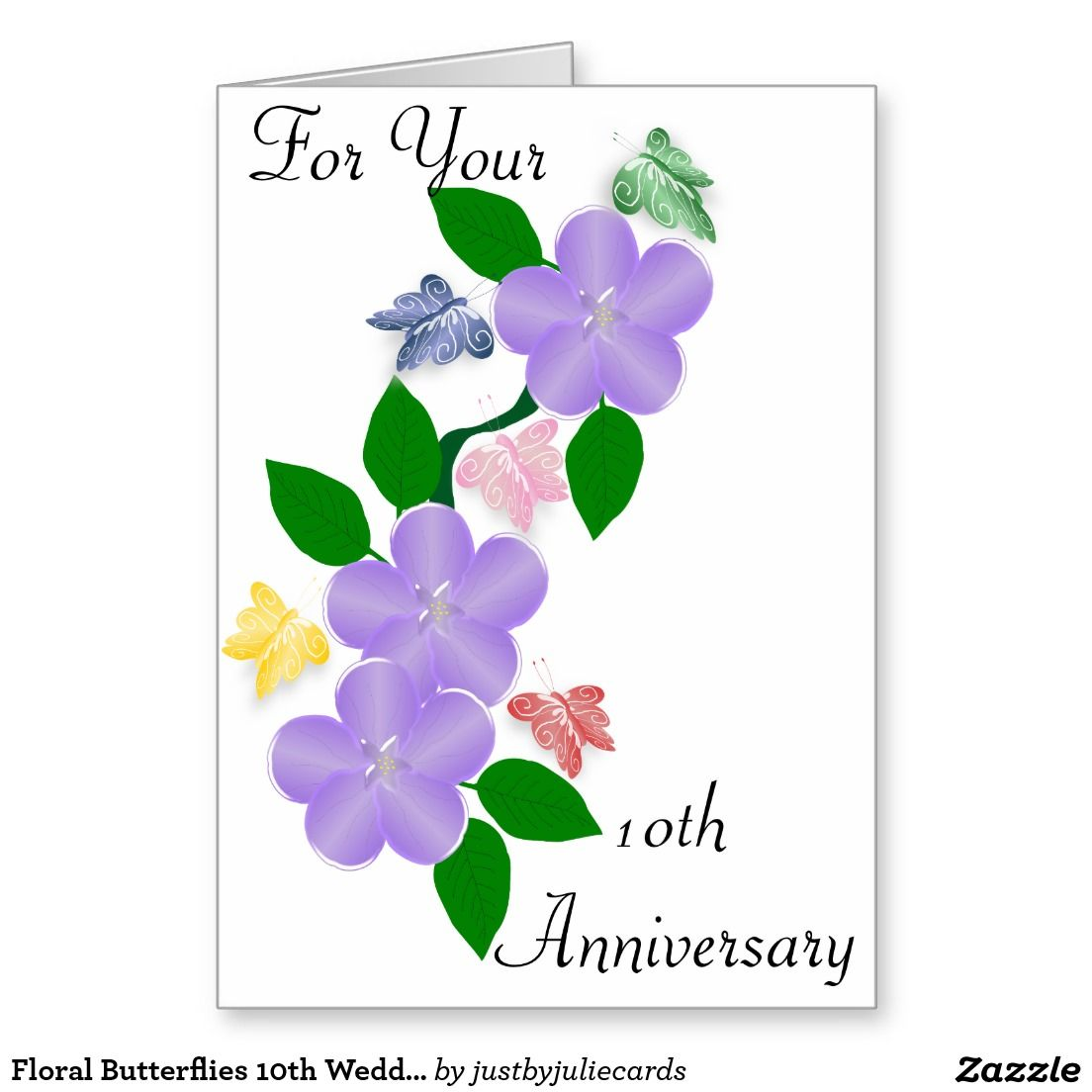 Floral Butterflies 10th Wedding Anniversary Card Pinterest 10th