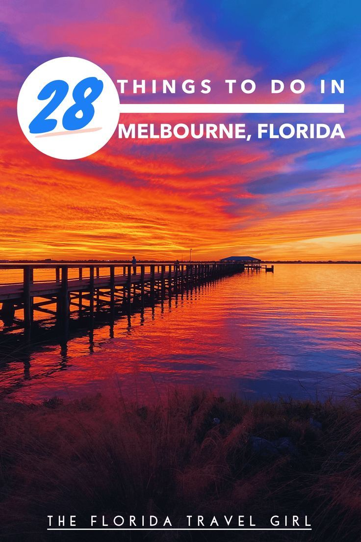 28 Things To Do In Melbourne, Florida Florida travel