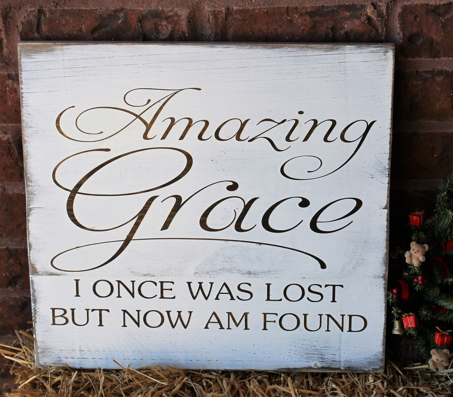 Amazing Grace, I Once Was Lost But Now Am Found - Wood ...