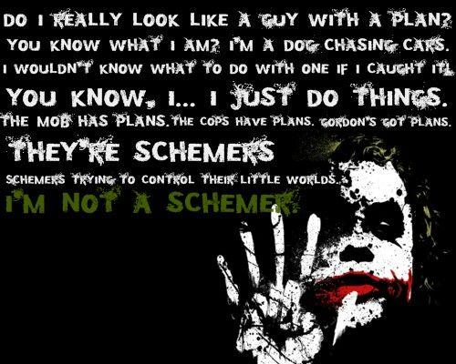 I M Not A Schemer 3 Joker Quotes Heath Ledger Joker Quotes