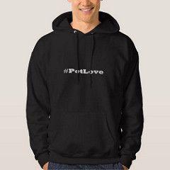 (#PetLove Hooded Sweatshirt)...