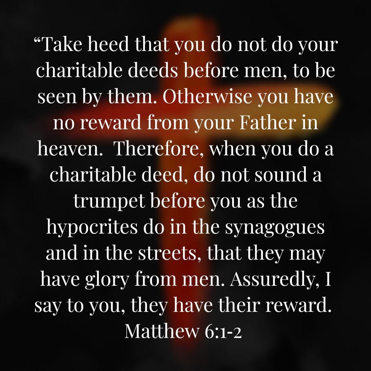 Matthew 6 1 2 Matthew 6 1 Bible Scriptures Scripture