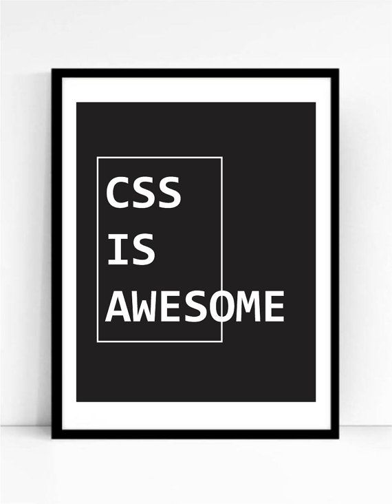 Css Is Awesome Art Print For Geeks Web Designers Wall Art Etsy Etsy Wall Art Wall Art Designs Art Prints