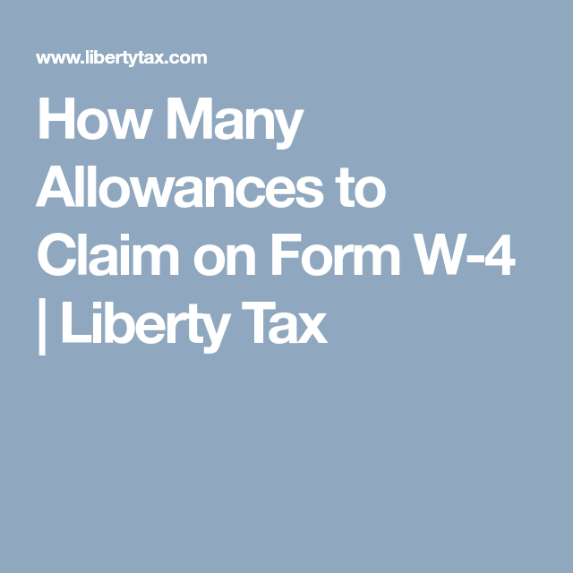 How Many Allowances To Claim On Form W 4 Liberty Tax With