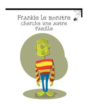 une nouvelle famille pour frankie le monstre french printable  short halloween story activity choisis le mot questions totales