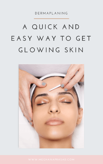 Dermaplaning A Quick And Easy Way To Get Glowing Skin Dermaplaning Forehead Wrinkles Skin