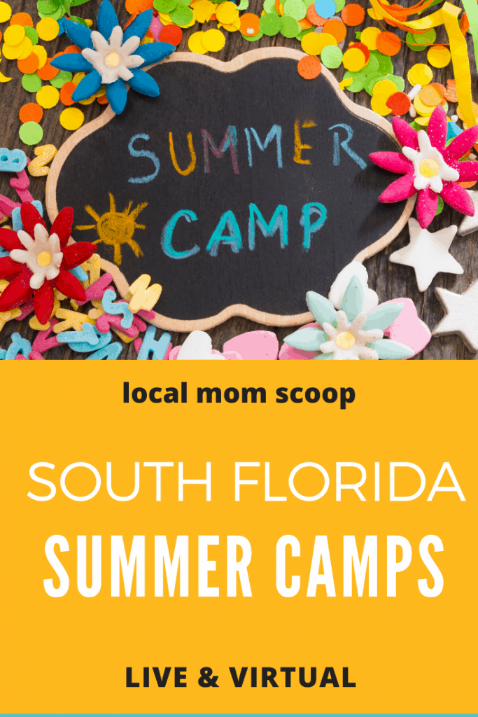Summer Camp Guide 2020 South Florida Live And Virtual Local Mom Scoop In 2020 South Florida Local Moms Florida