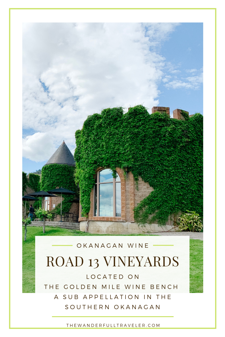 Road 13 Vineyards Is Located In Oliver Canada S Wine Capital