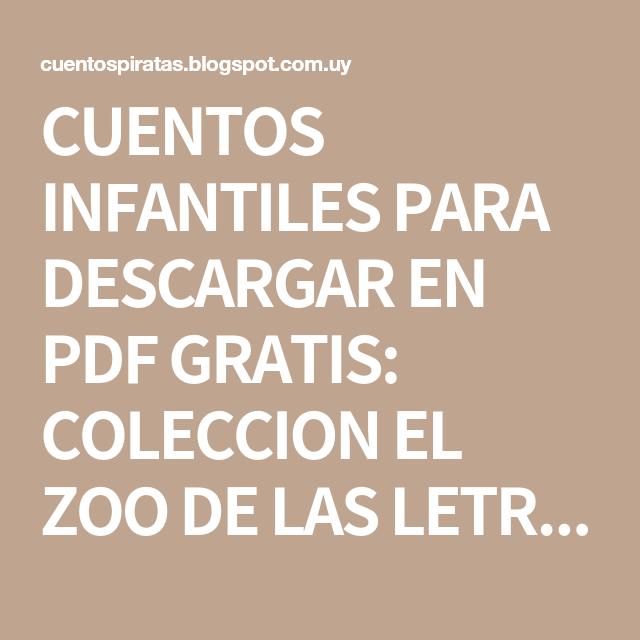 Cuentos Infantiles Para Descargar En Pdf Gratis Coleccion El Zoo De Las Letras Bruño Calm