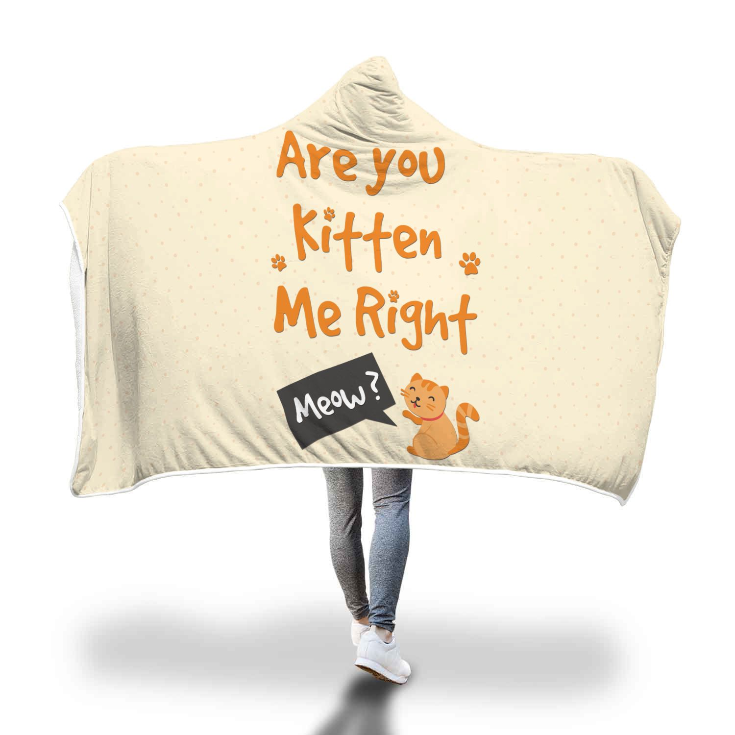 Are You Kitten Me Right Hooded Blanket Hoodie Blanket Hooded Blanket Right Meow