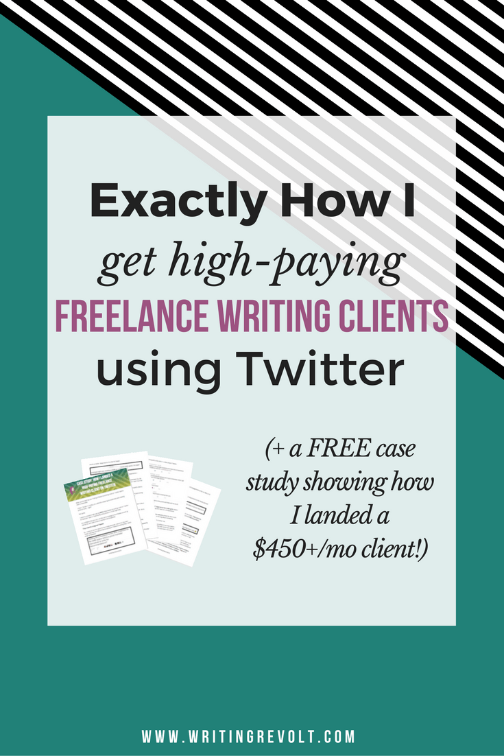 Twitter For Freelance Writers Exactly How I Use Twitter To Attract And Land Clients Case Study Writing Revolt Freelance Writing Freelance Writing Jobs Writing Jobs