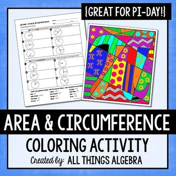 Area And Circumference Of Circles Pi Day Coloring Activity With