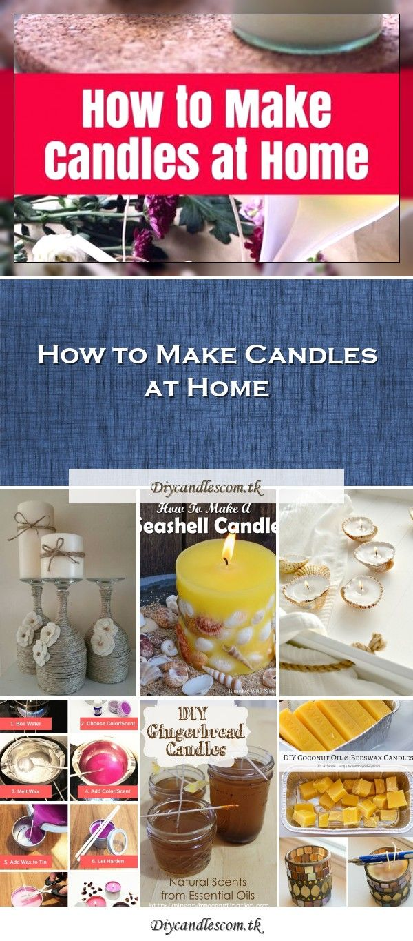 How to Make Candles at Home in 2020 Candle making, Easy