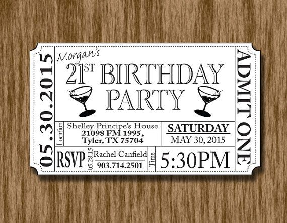 21st birthday party invitation ticket invitations pinterest