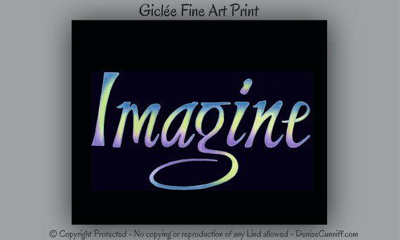 inspirational artwork for office. #Imagine, #Inspirational Art, Office Decor. Original Word Art By Denise Cunniff Inspirational Artwork For