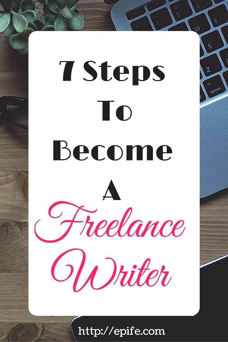 Steps To Become A Freelance Writer  Work From Home  Pinterest  Soyouve Decided To Become Freelance Writer In Fact A Passionate Writer  Buthow A Quick Guide Consisting  Steps Will Help You To Get Started