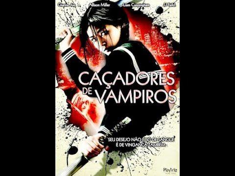 Assistir Filme Completo E Dublado Cacadores De Vampiros Filmes