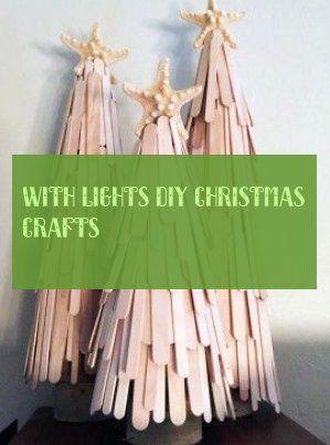With Lights diy christmas crafts