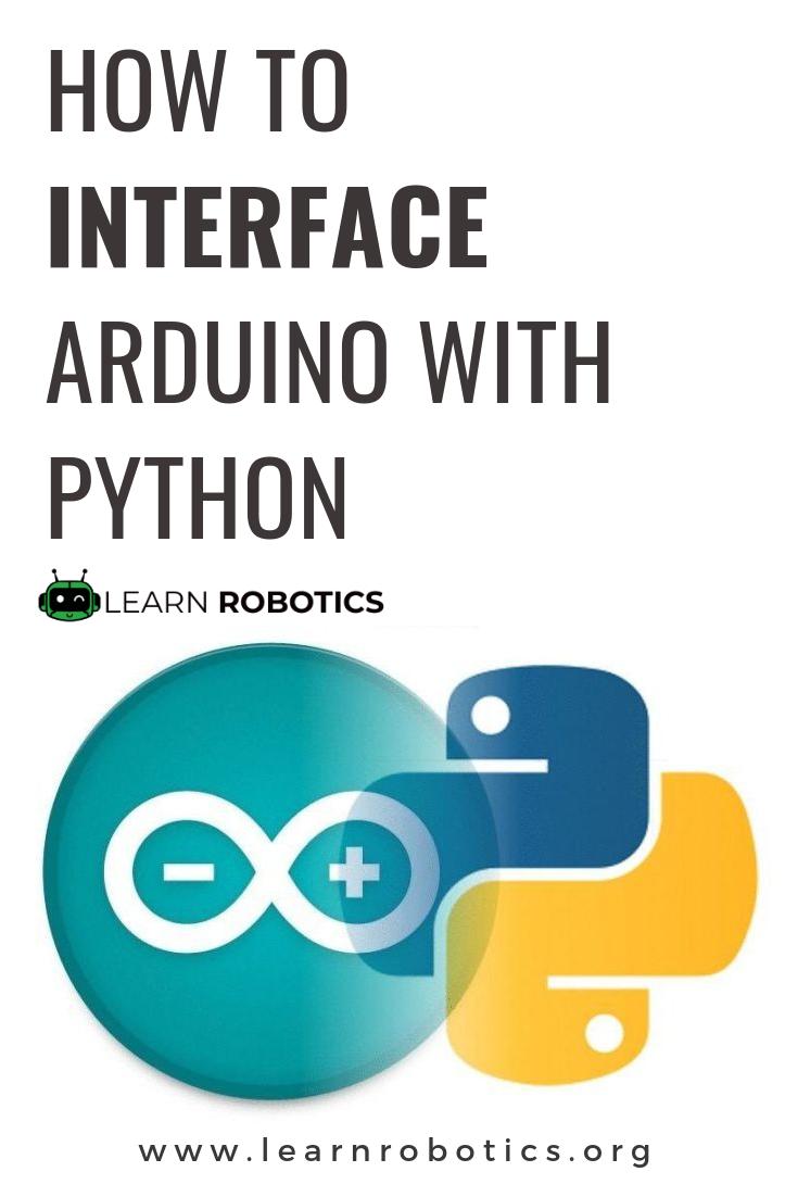 Communication Between Arduino & Python | Best of Learn Robotics
