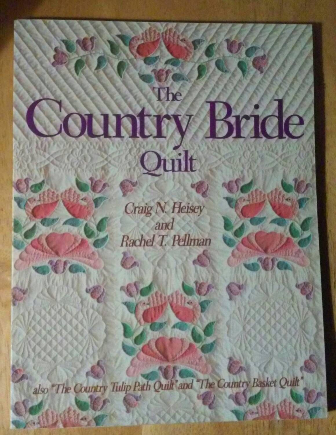 Country Bride Quilt Book Country Tulip Path Quilt Country Basket ...