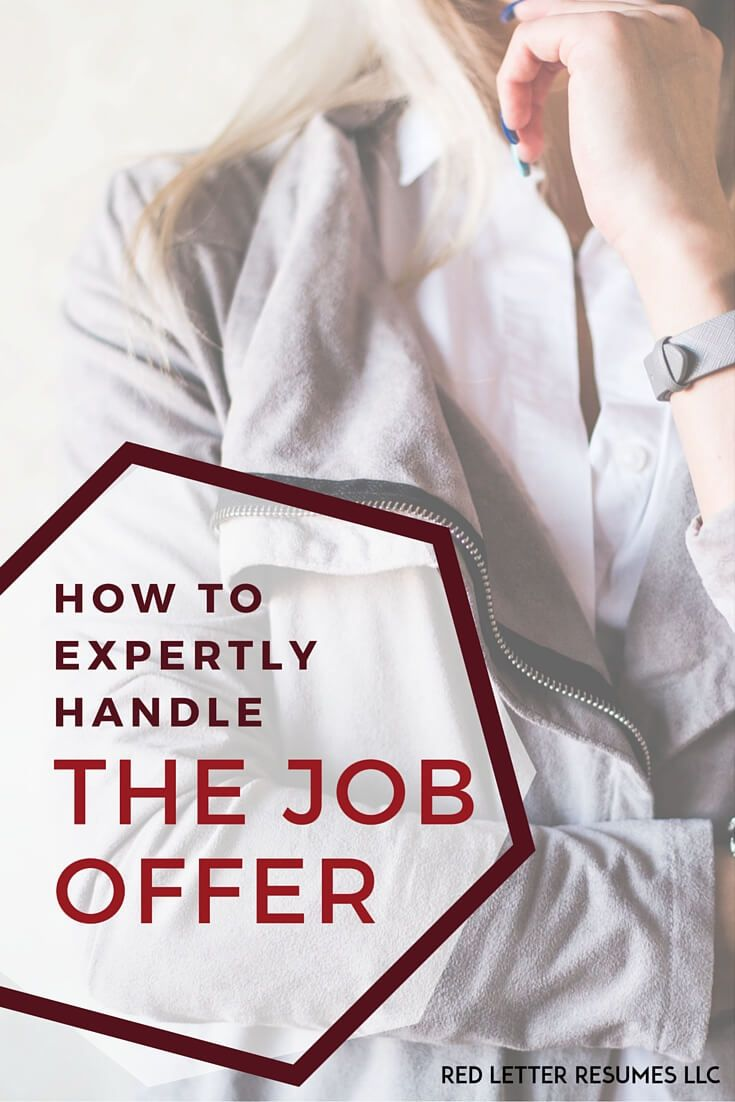 How to expertly handle the job offer. Insider tips from recruiters ...