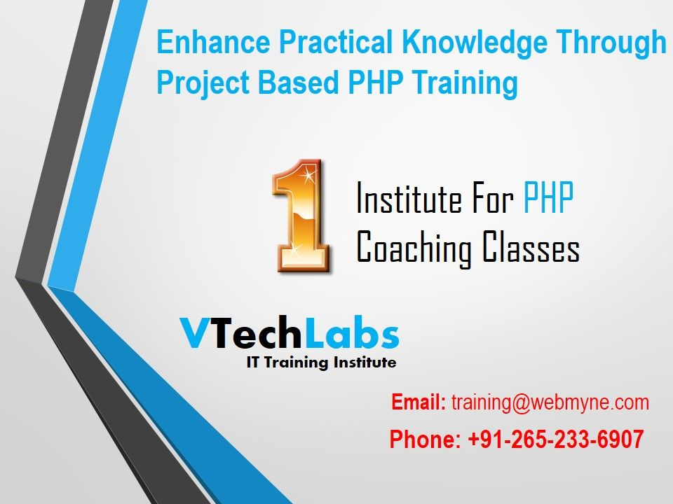 We Provides Advance Php Mysql Training For It Students In Vadodara At Vtechlabs Students Will Get Advance Tra Web Development Training Advanced Training Train