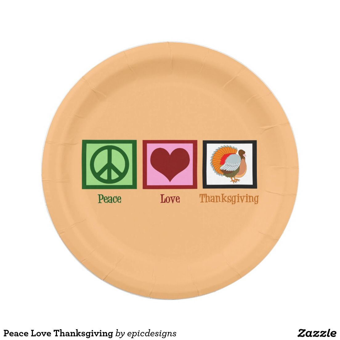 Peace Love Thanksgiving 7 Inch Paper Plates in orange. Pretty holiday plates with a peace sign, heart, and a turkey with orange, yellow, and red feathers for a Thanksgiving dinner party with family and friends.
