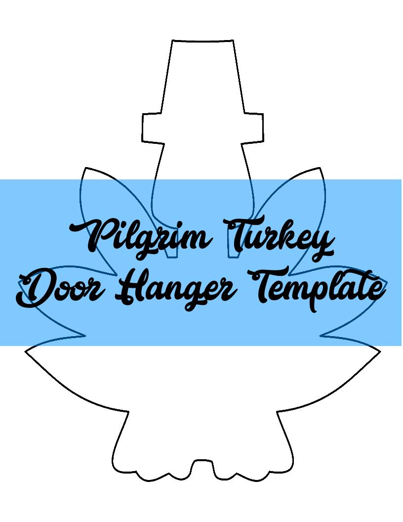 Pilgrim Turkey Door Hanger TEMPLATE | Door Hanger Templates | Pinterest