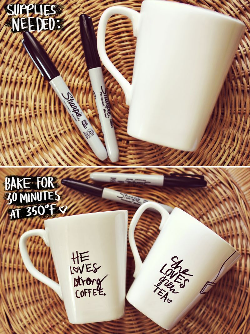 Just draw on the surface of your mug with a Sharpie and bake it for 30 minutes at 350 degrees. Allow them to cool completely before washing or using.