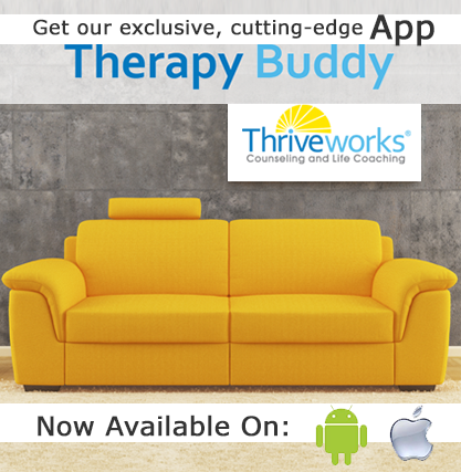 The Thriveworks Difference. Check out Therapy Buddy App ...