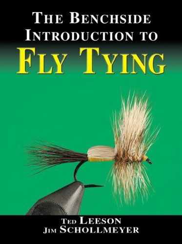 The Benchside Introduction to Fly Tying $29.70