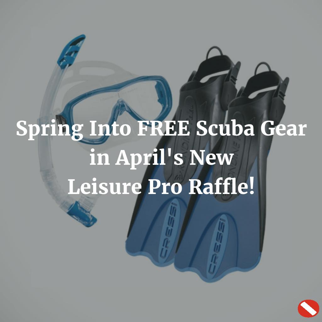 Spring Into Free Scuba Gear In April S New Leisure Pro Raffle Aquaviews Scuba Gear Diving Gear Scuba