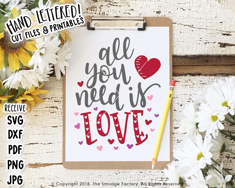 Download All You Need Is Love SVG & Printable in 2020   Hand ...