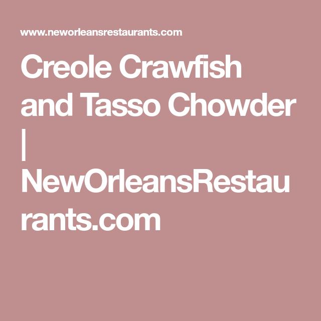 Photo of Creole Crawfish and Tasso Chowder | NewOrleansRestaur …