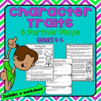 Character Traits Partner Plays (grades 4 and 5)- This set includes five scripts that students can read with a partner to work on fluency. After reading each script, students answer character trait questions.