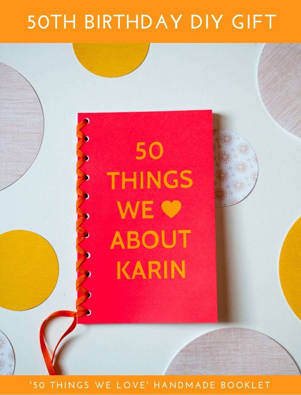 50 Things We Love About You Book 50th Birthday Gift Ideas